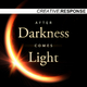 Creative Response After Darkness Comes Light